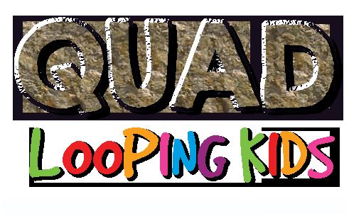 QUAD    Looping Kids
